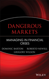 Dangerous Markets: Managing in Financial Crises (0471226866) cover image