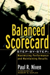 Balanced Scorecard Step-by-Step: Maximizing Performance and Maintaining Results (0471269166) cover image
