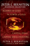Peter L. Bernstein Classics Collection: Capital Ideas, Against the Gods, The Power of Gold and Capital Ideas Evolving (1118519566) cover image