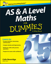 AS and A Level Maths For Dummies (1119078466) cover image
