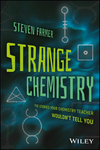 thumbnail image: Strange Chemistry: The Stories Your Chemistry Teacher Wouldn't Tell You