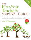 The First-Year Teacher's Survival Guide: Ready-to-Use Strategies, Tools & Activities for Meeting the Challenges of Each School Day, Fourth Edition (1119470366) cover image