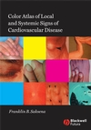 Color Atlas of Local and Systemic Manifestations of Cardiovascular Disease (1405159766) cover image