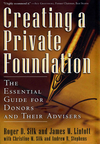 Creating a Private Foundation: The Essential Guide for Donors and Their Advisers (1576601366) cover image