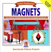 Janice VanCleave's Magnets: Mind-boggling Experiments You Can Turn Into Science Fair Projects
