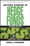 Getting Started in Hedge Funds, 2nd Edition (0471747467) cover image