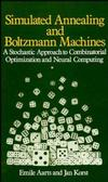 Simulated Annealing and Boltzmann Machines: A Stochastic Approach to Combinatorial Optimization and Neural Computing (0471921467) cover image