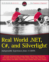 Real World .NET, C#, and Silverlight: Indispensible Experiences from 15 MVPs (1118021967) cover image