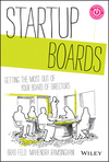 Startup Boards: Getting the Most Out of Your Board of Directors (1118443667) cover image