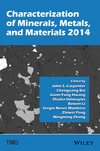 Characterization of Minerals, Metals, and Materials 2014 (1118887867) cover image