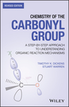 thumbnail image: Chemistry of the Carbonyl Group: A Step-by-Step Approach to Understanding Organic Reaction Mechanisms, Revised Edition