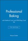 Professional Baking, 7e with Method Card and EPUB Reg Card Set (1119463467) cover image