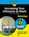 Increasing Your Influence at Work All-In-One For Dummies (1119489067) cover image
