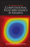 An Introduction to Computational Fluid Mechanics by Example, 2nd Edition (0470102268) cover image