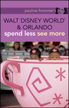 Pauline Frommer's Walt Disney World and Orlando, 2nd Edition