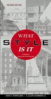 What Style Is It?: A Guide to American Architecture, Revised Edition (0471250368) cover image