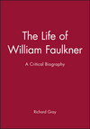 The Life of William Faulkner: A Critical Biography (0631203168) cover image