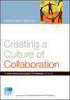 Creating a Culture of Collaboration: The International Association of Facilitators Handbook (0787981168) cover image