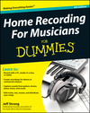 Home Recording For Musicians For Dummies, 4th Edition (1118177568) cover image