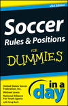 Soccer Rules and Positions In A Day For Dummies, USA Edition (1118376668) cover image