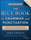 The Blue Book of Grammar and Punctuation: An Easy-to-Use Guide with Clear Rules, Real-World Examples, and Reproducible Quizzes, 11th Edition (1118785568) cover image