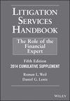 Litigation Services Handbook, 2014 Cumulative Supplement: The Role of the Financial Expert, 5th Edition (1118921968) cover image