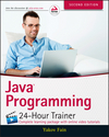 Java Programming: 24-Hour Trainer, 2nd Edition (1118951468) cover image