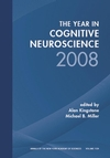 Year in Cognitive Neuroscience 2008, Volume 1124 (1573317268) cover image