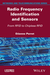 Radio Frequency Identification and Sensors: From RFID to Chipless RFID  (1848217668) cover image