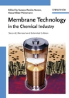 Membrane Technology: in the Chemical Industry, 2nd, Revised and Enlarged Edition (3527313168) cover image
