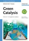Green Catalysis: Homogeneous Catalysis, Volume 1 (3527324968) cover image