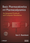 Basic Pharmacokinetics and Pharmacodynamics: An Integrated Textbook and Computer Simulations (0470569069) cover image