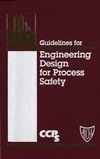 Guidelines for Engineering Design for Process Safety (0470938269) cover image