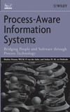 Process-Aware Information Systems: Bridging People and Software Through Process Technology (0471663069) cover image