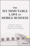 The Six Immutable Laws of Mobile Business  (0471741469) cover image