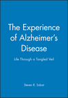 The Experience of Alzheimer's Disease: Life Through a Tangled Veil (0631216669) cover image