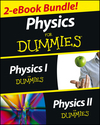 Physics For Dummies, 2 eBook Bundle: Physics I For Dummies & Physics II For Dummies (1118595769) cover image