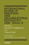 International Review of Industrial and Organizational Psychology, Volume 21, 2006 (047001606X) cover image