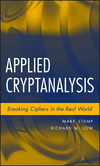 Applied Cryptanalysis: Breaking Ciphers in the Real World  (047011486X) cover image