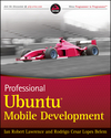 Professional Ubuntu Mobile Development (047043676X) cover image