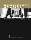 Security Planning and Design: A Guide for Architects and Building Design Professionals (047127156X) cover image