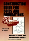 Construction Guide for Soils and Foundations, 2nd Edition (047180486X) cover image