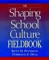The Shaping School Culture Fieldbook (078796526X) cover image