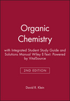 Organic Chemistry with Student Study Guide & Solutions Manual, Enhanced eText, 2nd Edition (111893766X) cover image