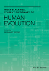 Wiley-Blackwell Student Dictionary of Human Evolution (140515506X) cover image
