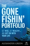 The Gone Fishin' Portfolio: Get Wise, Get Wealthy...and Get on With Your Life (0470112670) cover image