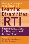 Neuropsychological Perspectives on Learning Disabilities in the Era of RTI: Recommendations for Diagnosis and Intervention (0470225270) cover image