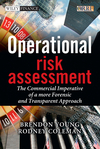 Operational Risk Assessment: The Commercial Imperative of a more Forensic and Transparent Approach  (0470753870) cover image