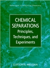 thumbnail image: Chemical Separations Principles Techniques and Experiments
