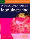 Environmentally Conscious Manufacturing (0471726370) cover image